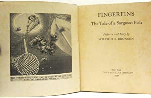 FINGERFINS THE TALE OF A SARGASSO FISH: Bronson, W. S.