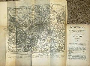 DICTIONNAIRE HISTORIQUE, TOPOGRAPHIQUE ET MILITAIRE DE TOUSLES ENVIRONS DE PARIS (WITH MAP) ): ...