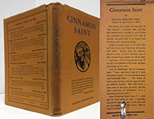 CINNAMON SAINT (1937, SIGNED COPY): Hall, Amanda Benjamin