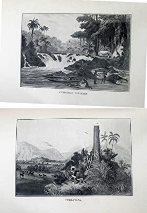 TRAVELS IN GUIANA & ON THE ORINOCO DURING THE YEARS 1835 - 1839 ACCORDING TO HIS REPORTS AND ...