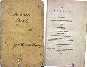 THE SPEECH OF MR. AMES IN THE HOUSE OF REPRESENTATIVES OF THE UNITED STATES ON THURS, APRIL 28 1796...