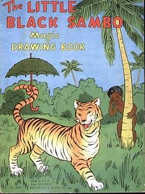 THE LITTLE BLACK SAMBO MAGIC DRAWING BOOK No. 037 A: Bannerman, Helen