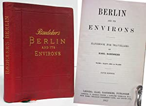 BERLIN AND ITS ENVIRONS: HANDBOOK FOR TRAVELLERS, GERMANY