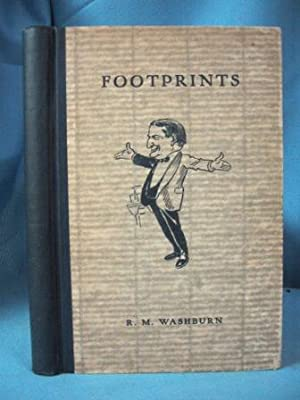 FOOTPRINTS ON THE SANDS OF TIME: Washburn, R. M.