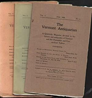 THE VERMONT ANTIQUARIAN (3 ISSUES) December 1902, March 1903 and June 1903: Various Authors