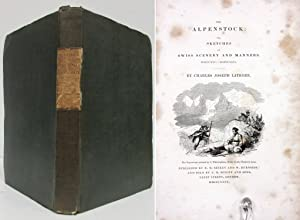 THE ALPENSTOCK; OR SKETCHES OF SWISS SCENERY: Latrobe, Charles Joseph