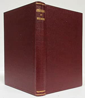 A HANDBOOK OF GYNAECOLOGY (1919) For the Student & General Practitioner: Solomons, Bethel