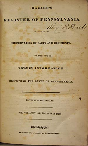 HAZARD'S REGISTER OF PENNSYLVANIA: PRESERVATION OF FACTS & DOCUMENTS AND EVERY KIND OF ...