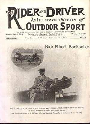 THE RIDER AND DRIVER (VOL.XXXIII, NO.18) An Illustrated Weekly Outdoor Sport, January 26, 1907: ...