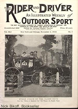 THE RIDER AND DRIVER (VOL. XLI,. NO. 7) An Illustrated Weekly of Outdoor Sport (November 5, 1910): ...