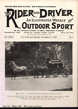 THE RIDER AND DRIVER ( VOL. XXXV, NO.7) An Illustrated Weekly of Outdoor Sport (November 9, 1907): ...