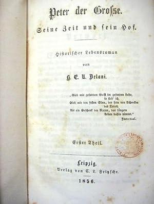 PETER DER GROSSE. SEINE ZEIT UND SEIN HOF: Belani, H. E. R. (Haberlin)