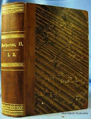 KATHARINA II.DIE SEMIRAMIS DES NORDENS. (AUS DEM TAGEBUCHE EINER POLNISCHEN FAMILIE). Historische ...