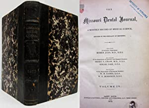 THE MISSOURI DENTAL JOURNAL (VOL. 2, 1870) Monthly Record of Medical Science: Judd, Homer editor
