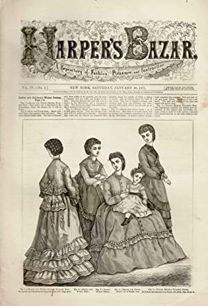 HARPERS BAZAR (VOL. IV, NO. 4) JANUARY 28, 1871 A Repository of Fashion, Pleasure and Instruction (...