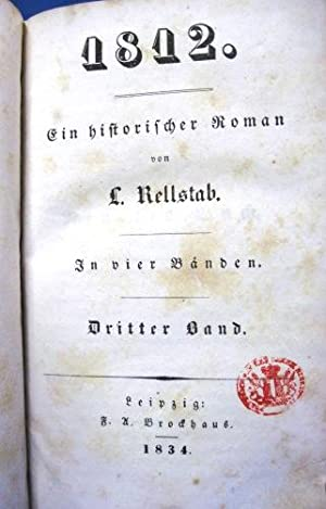 1812 EIN HISTORISCHER ROMAN 4 Books in 2 Volumes: Rellstab, L.