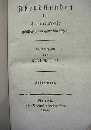 ABENDSTUNDEN IN FAMILIENBREISE (2 VOLUME, 1ST EDITION) Gebildeter Und Gutter Menschen: Stille, Karl...