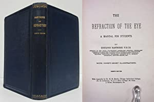 THE REFRACTION OF THE EYE A Manual for Students: Hartridge, Gustavus