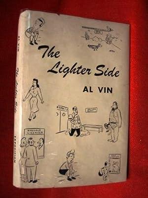 THE LIGHTER SIDE (1951, INSCRIBED COPY) ): Vin, Al (Bloodworth, Alvin H. )