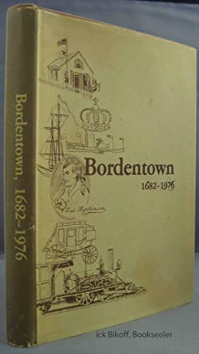 BORDENTOWN 1682 - 1976: Bordentown Bicentennial Committee