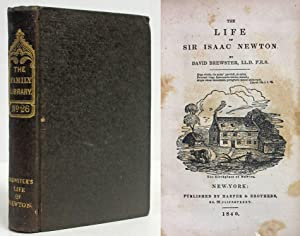 THE LIFE OF ISAAC NEWTON (1840) The Family Library No. 26: Brewster, David