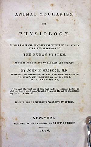 ANIMAL MECHANISM & PHYSIOLOGY; PLAIN & FAMILIAR EXPOSITION OF THE STRUCTURE & FUNCTION ...