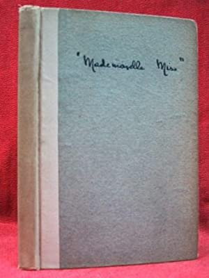 MADEMOISELLE MISS (1917): Author Not Stated