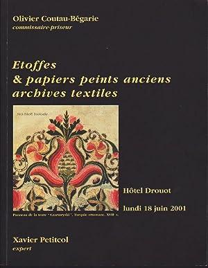 ETOFFES & PAPIERS PEINTS ANCIENS ARCHIVES TEXTILES Lundi 18 Juin 2001 a 11 Heures Et a 14 ...