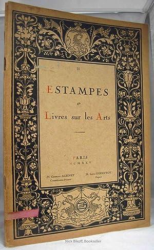 CATALOGUE DES ESTAMPES ET DES LIVRES SUR LES ARTS Art Exposition Le Mardi 12 Mai 1925: Albinet, ...