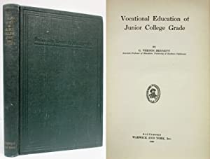 VOCATIONAL EDUCATION OF JUNIOR COLLEGE GRADE: Bennett, G. Vernon