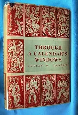 THROUGH A CALENDAR'S WINDOWS (1952): Arnold Julian B.