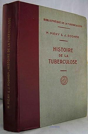 HISTOIRE DE LA TUBERCULOSE (INSCRIBED COPY): Piery, M. &