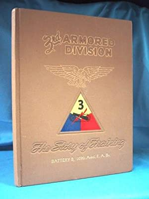 3 RD ARMORED DIVISION (1951) The Story of Training: U. S. Army