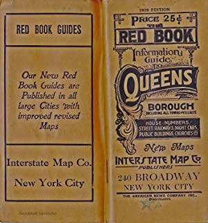 THE RED BOOK INFORMATION AND STREET GUIDE OF QUEENS BOROUGH NEW YORK CITY WITH INDEXED MAP