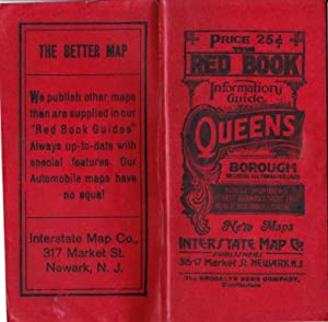 THE NEW RED BOOK INFORMATION GUIDE TO QUEENS BOROUGH CITY OF NEW YORK WITH INDEXED MAP