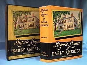 HISTORIC HOUSES OF EARLY AMERICA (1936): Lathrop, Elise