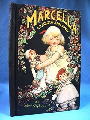 MARCELLA STORIES (CA: 1929): Gruelle, Johnny