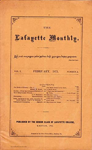 THE LAFAYETTE MONTHLY, FEBRUARY 1871 Volume 1, Number 6: Various Contributors