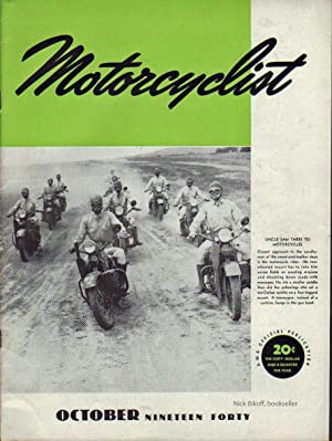 MOTORCYCLIST, NO. 517, OCTOBER 1940 Official Publication American Motorcycle Association: Billings,...