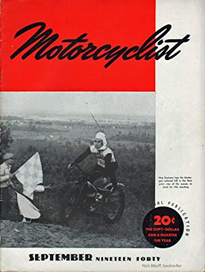 MOTORCYCLIST, NO. 516, SEPTEMBER 1940 Official Publication American Motorcycle Association: ...