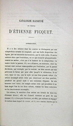 CATALOGUE RAISONNE DE TOUTES LES ESTAMPES QUI FORMENT LES OEUVRES GRAVES D'ETIEN FICQUET ...