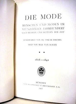 DIE MODE 1818 - 1842 (1907) Menschen Und Moden Im Neunzehnten Jahrhundert Nach Bildern Und Kupfern ...