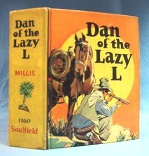 DAN OF THE LAZY L, A RANGE WAR STORY (1939) Big Little Book: Millis, Mark