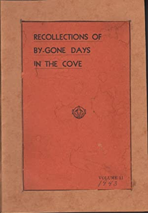 RECOLLECTIONS OF BY-GONE DAYS IN THE COVE (VOLUME 11): Snowberger, Ella M.