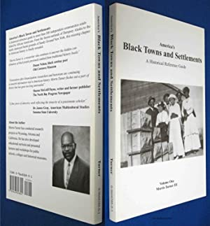 AMERICA'S BLACK TOWNS AND SETTLEMENTS, A HISTORICAL REFERENCE GUIDE Volume One