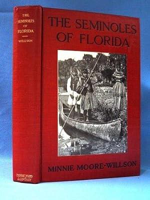 THE SEMINOLES OF FLORIDA (1910): Willson-Moore Minnie