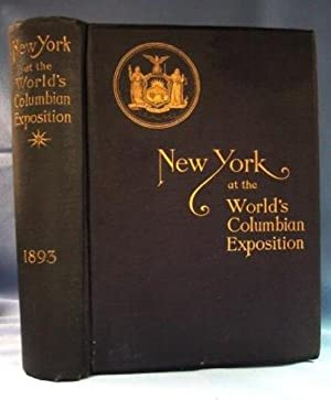 REPORT OF THE BOARD OF GENERAL MANAGERS OF THE EXHIBIT OF THE STATE OF NEW YORK At the World's...