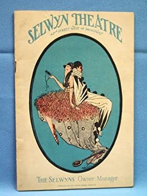 SELWYN THEATRE PROGRAM (1925) 42nd Steeet, N. Y.: Selwyn Theatre