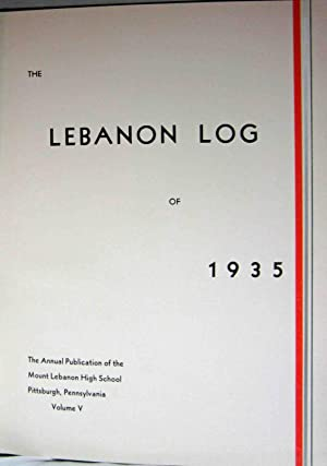 THE LEBANON LOG OF 1935, THE ANNUAL PUBLICATION OF THE MOUNT LEBANON HIGH SCHOOL PITTSBURGH, ...