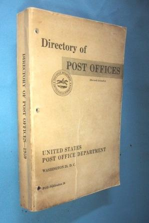 DIRECTORY OF POST OFFICES JULY 1959: U. S. Post Office Dept.